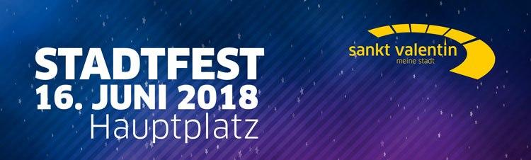 """35 Jahre Stadt Sankt Valentin """"Stadtfest 16. Juni2018"""""""