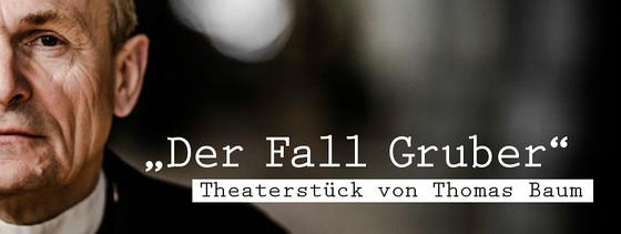 """Theaterstück """"Der Fall Gruber"""" am28.10.2018"""