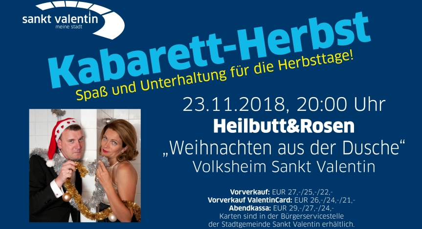 Mostviertler Kabarett-Herbst mit Heilbutt &Rosen